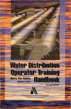 Water Distribution Operator Training Handbook 2nd Edition, Books PDF