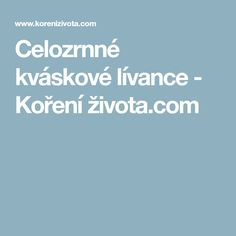 Celozrnné kváskové lívance - Koření života.com