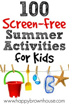 Need to keep the kids busy this summer? Keep the kids smiling with this list of 100 Easy and Fun Screen-Free Summer Activities for Kids. #summer #kids #fun #kidsactivities