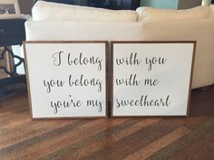 I belong with you • you belong with me • you're my sweetheart • ashtincreations.com • #love #home #homedecor #decor #homeinso #homegoals