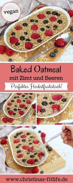 ᐅ Veganes Baked Oatmeal mit Zimt und Beeren IChristinas Fitlife-Rezepte Vegan Baked Oatmeal with Cinnamon & Berries – a perfect breakfast for fall! Breakfast And Brunch, Mexican Breakfast Recipes, Perfect Breakfast, Paleo Breakfast, Mexican Food Recipes, Vegan Recipes, Vegan Food, Vegan Baked Oatmeal, Baked Oats