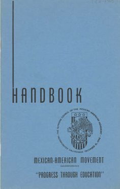 "Handbook of the Supreme Council of the Mexican-American Movement, circa 1945. This organization, whose theme was ""Progress Through Education,"" was created in 1945 to ""improve, social, educational, economic, and spiritual conditions among Mexican-Americans and Mexican people living in the United States of America"". The organization had its roots in the Young Men's Christian Association (YMCA). Supreme Council of the Mexican-American Movement Papers. Latino Cultural Heritage Digital Archives."