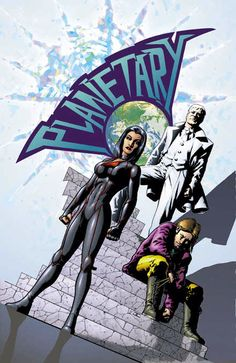 Warren Ellis' Planetary Best damn story I've read in Comics since Dark Phoenix Saga