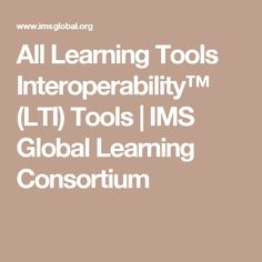 All Learning Tools Interoperability™ (LTI) Tools | IMS Global Learning Consortium