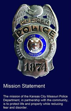 Kansas City Missouri Police Department Mission Statement