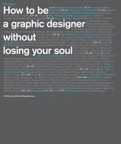 How to Be a Graphic Designer without Losing Your Soul has become a trusted resource for graphic designers around the world, combining practical advice with philosophical guidance to help young professionals embark on their careers. Book Cover Design, Book Design, Web Design, Graphic Design Books, Graphic Designers, Computer Art, Lost Soul, Used Books, Guide Book
