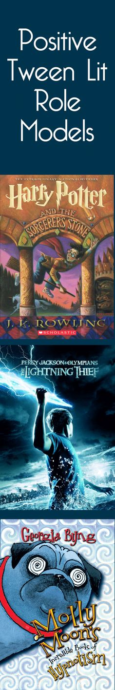 Tween fiction heros--three great role models for tweens: Percy Jackson, Harry Potter, Molly Moon BE A DEMIGOD!