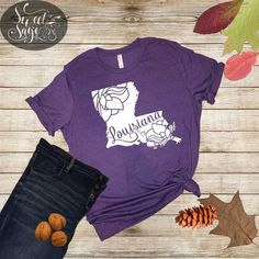 Not from Louisiana I can make your state too! Home T Shirts, Vinyl Shirts, Mom Shirts, Louisiana Homes, Louisiana Bayou, Wrestling Mom, Spirit Shirts, Fall Outfits, Craft