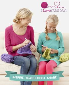 "Happy I Love Yarn Day! This year's theme is ""stitch it forward"" so get in the spirit by teaching a newbie your favorite craft!   #ILYD2015 #stitchitforward"