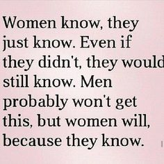 funny quotes women know
