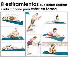 9 estiramientos (ejercicios) que debes realizar cada mañana Para estar en forma y mantener la salud, ayuda a fortalecer los musculos y mantener una salud cardiovascular sana.