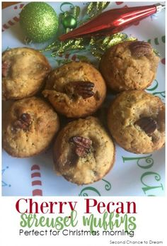 Second Chance to Dream: Cherry Pecan Streusel Muffins Grape Nuts® recipes Perfect for Christmas morning