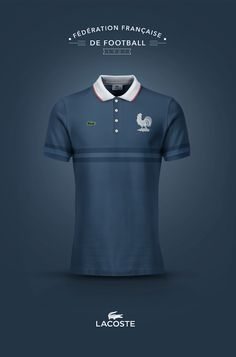 National Football kits reimagined with Local Brand sponsorship by Emilio Sansolini - France x Lacoste Lacoste, Soccer Shirts, Team Shirts, Football Kits, Football Jerseys, Football Design, School Football, Hugo Boss, France National