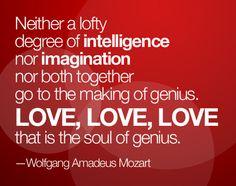 Mozart: Love is the soul of genius