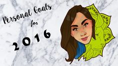 My Personal Goals for 2016 | MazRawrs