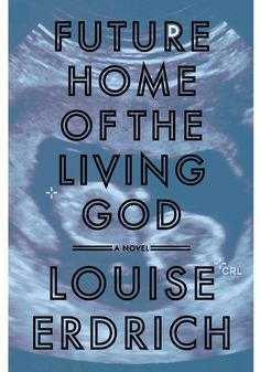O Magazine Best Books of 2017 - Future Home of the Living God