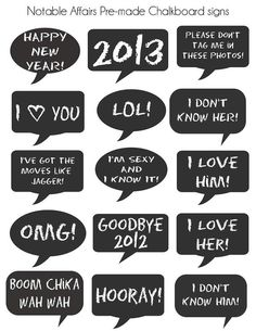 PRINTABLE Premade Chalkboard Signs - Perfect for New Year's Eve parties and photo booths!