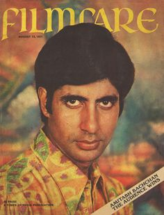 When Amitabh Bachchan was featured on Filmfare cover for the first time , dated August 1971 Bollywood Posters, Bollywood Pictures, Hollywood Theme, South Indian Film, Vintage Bollywood, Sunset Wallpaper, Thing 1, Amitabh Bachchan, Times Of India