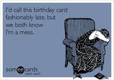 ecards | belated birthday