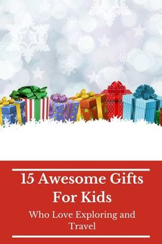 15 Best Travel-Themed Gifts For Kids in 2020 | Travel Activities, Travel Themes, Best Travel Gifts, Best Gifts, Kids Camping Tent, Travel With Kids, Family Travel, Cool Gifts For Kids, Kids Fun