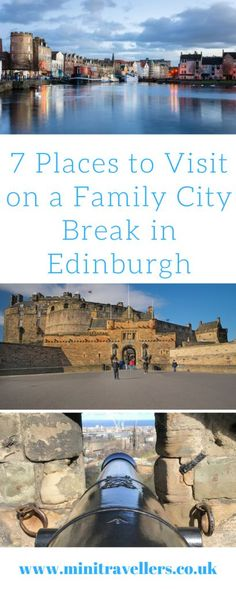 7 Places to Visit on a Family City Break in Edinburgh Days Out With Kids, Family Days Out, Travel With Kids, Family Travel, Travel Uk, Travel England, Travel Europe, 7 Places, Places To Visit