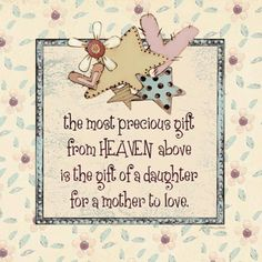 Daughter to Love Canvas Art - Jo Moulton x Mother Daughter Quotes, I Love My Daughter, My Beautiful Daughter, Sister Quotes, Aunt Quotes, Baby Girl Quotes, Child Quotes, Family Quotes, Love Canvas