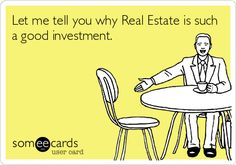 Let me tell you why Real Estate is such a good investment. Contact me 818-961-6537
