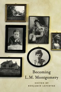 Cover art for Becoming L.M. Montgomery, edited by Benjamin Lefebvre