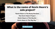 Kevin Hearn is the keyboard player for the beloved Canadian band Bearnaked Ladies. He also has a solo career when he's not rocking the stage with BNL. Do you know what the name of