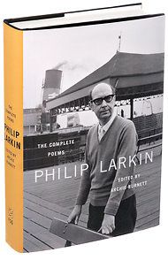 """Deprivation is for me, what daffodils were for Wordsworth."" Philip Larkin"