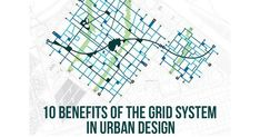 10 Benefits of the grid system in urban design #architecturephotography #homedecor #decor #architecturelovers #building #arquitectura #arquitetura #archilovers #home #homedesign #architettura #architectureporn #architects #Arch #Archdaily #RTF #architecture #arquitectura #sketch #design #elevation #art #architectdrw #architecturestudent #architexture