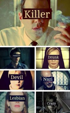 I love them all!  Dr. Thredson, Kit Walker, Sister Jude, Sister Mary Eunice, Dr. Arden, Lana Winter, and Grace Bertrand.