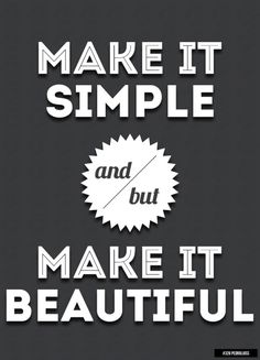 #326 - Make It Simple And/But Make It Beautiful