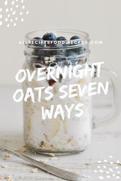 Overnight Oats Seven Ways. Is a great way to boost your immune system and help you feel great and get a boost for the day. #Overnight Oats Seven Ways #Recipes Nutritious Breakfast, Delicious Breakfast Recipes, Easy Delicious Recipes, Yummy Snacks, Simple Recipes, Amazing Recipes, Yummy Food, Clam Recipes, Best Chicken Recipes