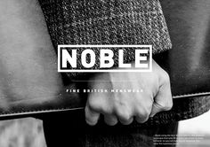 This is a self initiated project to design some branding for a clothing company which I made up. The name is 'Noble' because it means: 'of excellent or superior quality'. I wanted the brand to come across as classy, suave and stylish. I took some photogra…