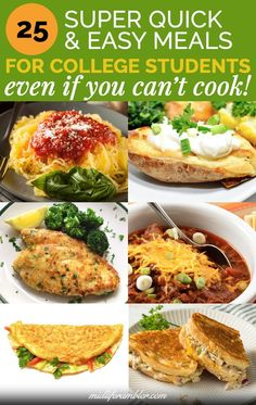 25 Meals So Easy You Don't Even Need a Recipe 25 easy meals just right for college students that can be cooked on your dorm kitchen or first apartment. All of these meals are ready in 30 minutes or less Healthy College Meals, College Cooking, Healthy Breakfasts, Healthy Meals, Easy Recipes For College Students, Easy Meals For Kids, College Student Food, Easy Meals To Cook, College Food Recipes