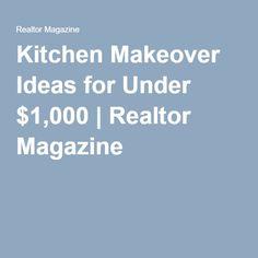 Kitchen Makeover Ideas for Under $1,000 | Realtor Magazine