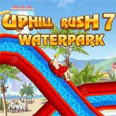 Uphill Rush 7: Waterpark: