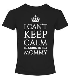I'm going to be a Mommy  => #parents #father #family #grandparents #mother #giftformom #giftforparents #giftforfather #giftforfamily #giftforgrandparents #giftformother #hoodie #ideas #image #photo #shirt #tshirt