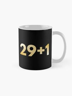 30th birthday mug idea for men and women, funny and simple. Cool quote for him or her as a cute squad gift - friend, boyfriend, girlfriend, sister, brother... Gold typography for a happy birthday party.