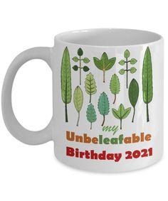 Plants Succelents Birthday Gift   My Unbeleafable Birthday Coffee Mug   Plant Lover Mug   Plant Lover Birthday Gift   Funny Teacher Gifts, Teacher Humor, Funny Gifts, Funny 60th Birthday Gifts, Special Birthday Gifts, Anniversary Funny, Anniversary Gifts, Birthday Coffee, Coffee Mugs