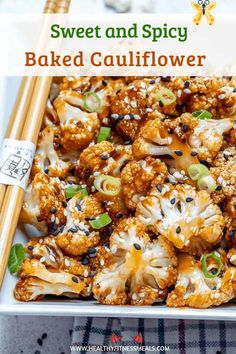 Sweet and Spicy Baked Cauliflower Sweet and Spicy Baked Cauliflower - This easy vegetarian cauliflower recipe is full of flavor and the perfect combination of sweet and spicy. Makes an amazing appetizer recipe or a side dish option. These baked cauliflowers will soon be your go-to recipe. #cauliflower #asian #bakedcauliflower #sweetandspicy #vegetarian via @healthyfitnessmeals<br> Cauliflower baked to perfection and topped with a sweet and spicy sticky sauce. Vegetarian Cauliflower Recipes, Spicy Cauliflower, Vegetarian Recipes Easy, Healthy Dinner Recipes, Cooking Recipes, Paleo Food, Easy Vegetarian Appetizers, Califlour Recipes, Cauliflower Side Dish