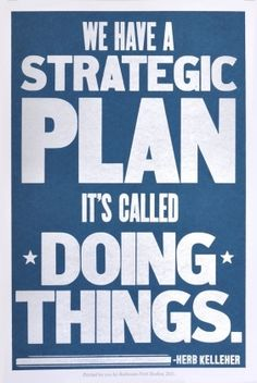 Strategic plan: doing things
