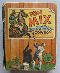 Vintage Big Little Book Tom Mix in the Fighting by LuvStephenKing, $14.99