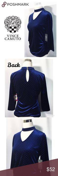 """Vince Camuto Sz M Blue Velvet Choker Top NWT An Indigo Blue Crushed velvet w/Gold Ball embellishments by Vince is a must have this Season.  Brand: Vince Camuto Size:  M Condition: NWT Color: Indigo Bay Blue Sleeve Style: 3/4 Sleeves Material: 95% Polyester-10% Spandex ( has stretch form fitting) Bust: S (18"""" Underarm to underarm) Approx. 26"""" Length           M (19"""" Underarm to underarm) Approx. 27"""" Length     Extra Details:  Back Neck Keyhole detail with button closure, ruched side detail…"""