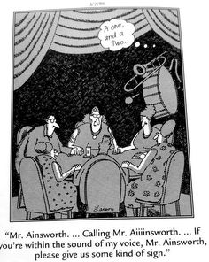 """The Far Side"" by Gary Larson. What a bummer, Laurence Welk shows up.no polkas please. Gary Larson Comics, Gary Larson Cartoons, Far Side Cartoons, Far Side Comics, Cartoon Jokes, Funny Cartoons, That's Hilarious, Wtf Funny, Paranormal Society"
