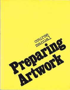 Course Manual Preparing Artwork 1989 By John Williams Paperback Edition