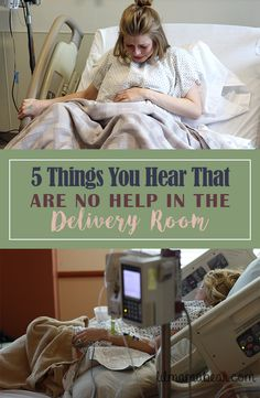 Five things you hear from other people that are no help in the delivery room