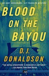 Blood on the Bayou (Andy Broussard/Kit Franklyn Mystery Book 2)