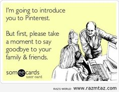 I'M GONNA INTRODUCE YOU TO PINTEREST….